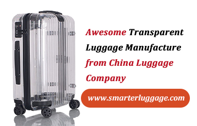 Awesome Transparent Luggage Manufacture from China Luggage Company