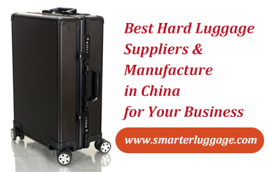 Best Hard Luggage Suppliers & Manufacture in China for your business