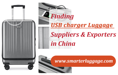 Finding USB charger Luggage Suppliers & Exporters in China