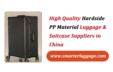High Quality Hardside PP Material Luggage & Suitcase Suppliers in China